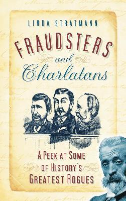 Fraudsters and Charlatans