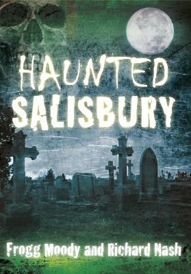 Haunted Salisbury