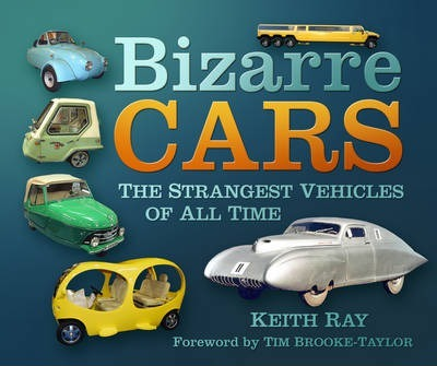 Bizarre Cars  The Strangest Vehicles of All Time