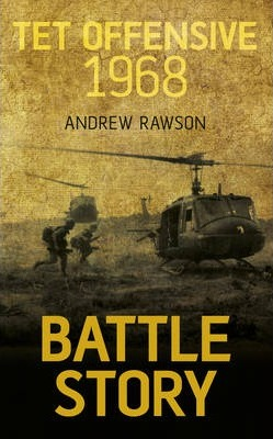 Battle Story: Tet Offensive 1968