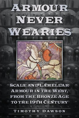 'Armour Never Wearies'