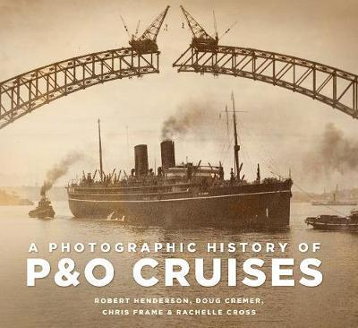 A Photographic History of P&O Cruises