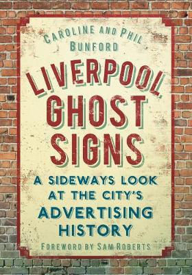 Liverpool Ghost signs