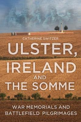 Ulster, Ireland and the Somme