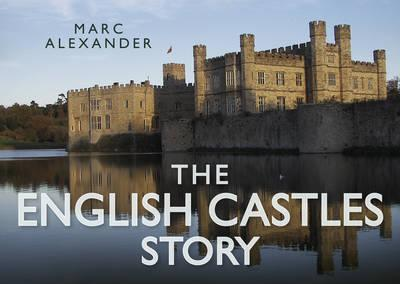 The English Castles Story