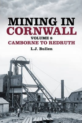 Mining in Cornwall Volume 8