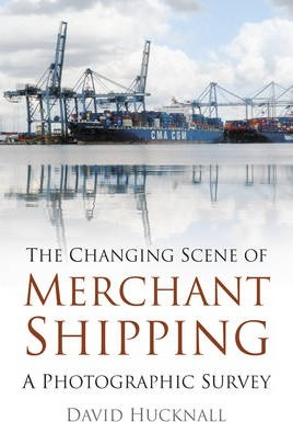 The Changing Scene of Merchant Shipping