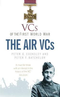 VCs of the First World War The Air VCs
