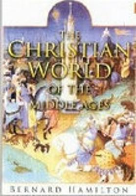 Christian World of the Middle Ages