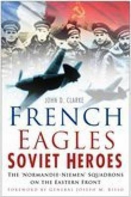 French Eagles, Soviet Heroes