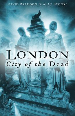 London: City of the Dead