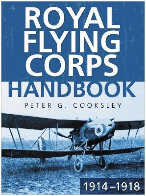Royal Flying Corps Handbook 1914-18