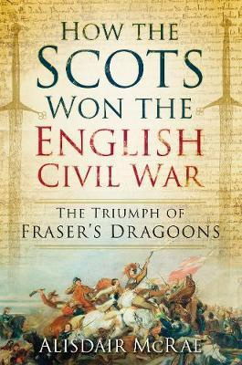 How the Scots Won the English Civil War