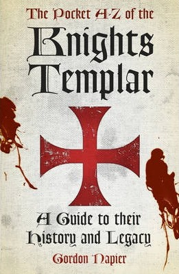 The Pocket A-Z of the Knights Templar