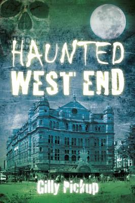 Haunted West End