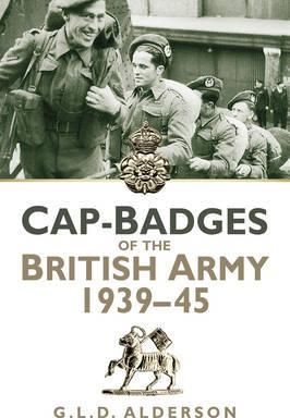 Cap-Badges of the British Army 1939-1945