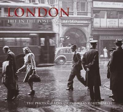 London - Life in the Post-War Years