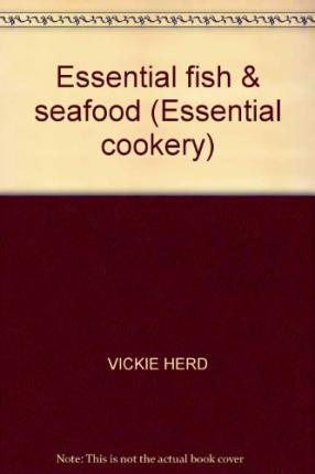 Essential Cookery: Fish and Seafood