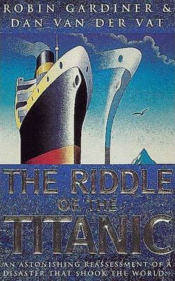 """The Riddle of the """"Titanic"""""""