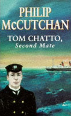 Tom Chatto, Second Mate