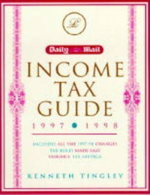 "The "" Daily Mail Income Tax Guide 1997-98 1997-98: Tax Rules Made Easy"