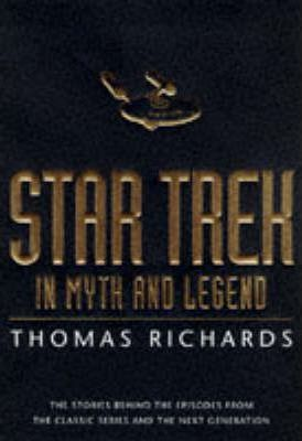 """Star Trek"" in Myth and Legend"