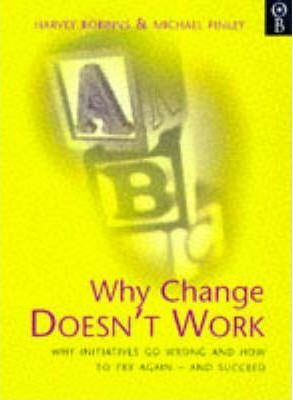 Why Change Doesn't Work