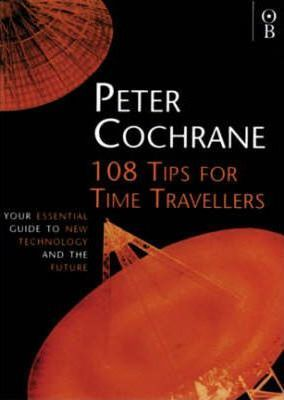 108 Tips for Time Travellers