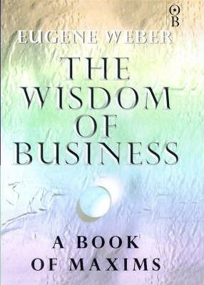 The Wisdom of Business