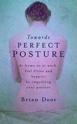 Towards Perfect Posture