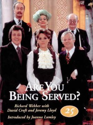 """""""Are You Being Served?"""""""