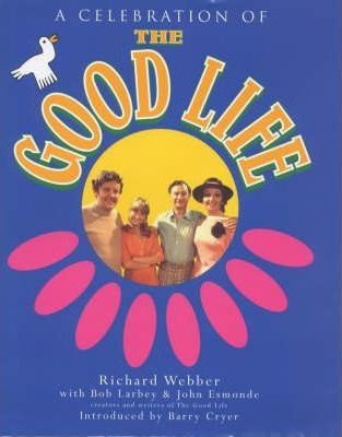 """A Celebration of """"The Good Life"""""""