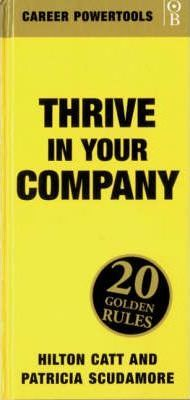Thrive in Your Company