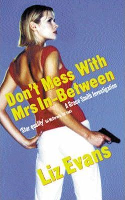 Don't Mess with Mrs.In Between!