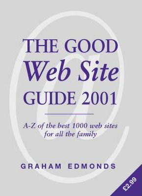 The Good Web Site Guide 2001