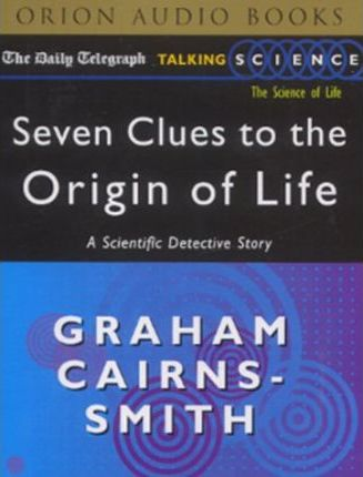 Seven Clues to the Origin of Life