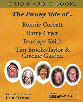 The Funny Side of....: Interviews with Penelope Keith, Ronnie Corbett & Barry Cryer No.2