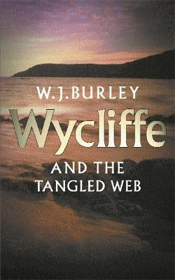 Wycliffe & The Tangled Web