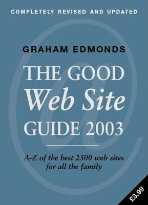 The Good Web Site Guide 2003