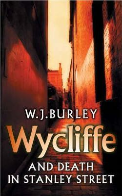 Wycliffe and Death in Stanley Street