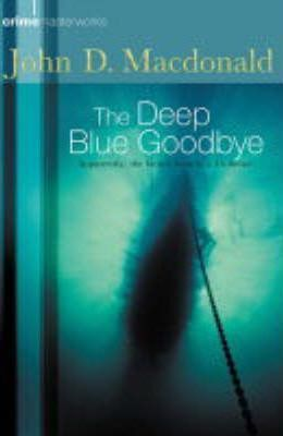 The Deep Blue Goodbye