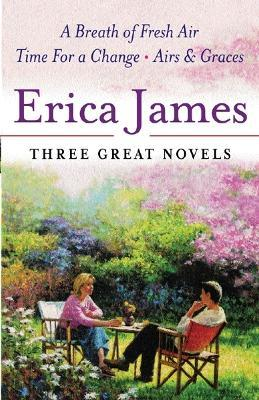 Erica James: Three Great Novels