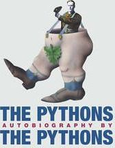 "The ""Pythons"" Autobiography by the ""Pythons"""
