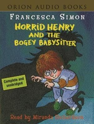 Horrid Henry and the Bogey Babysitter