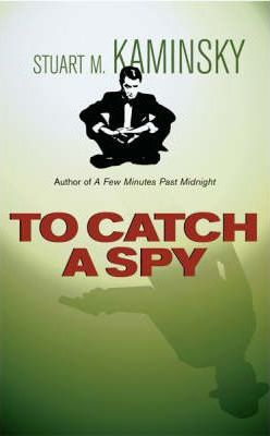 To Catch A Spy