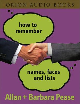 How to Remember Names, Faces and Lists