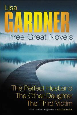 """Three Great Novels: """"The Perfect Husband"""", """"The Other Daughter"""", """"The Third Victim"""""""