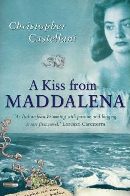 A Kiss from Maddalena