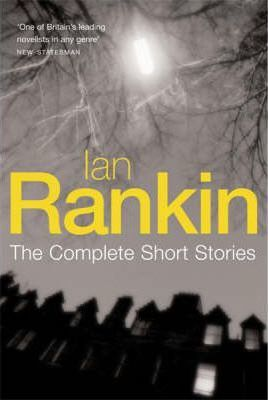 "The Complete Short Stories: ""A Good Hanging"", ""Beggars Banquet"", ""Atonement"""