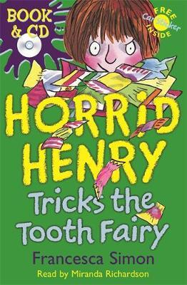 Horrid Henry Tricks The Tooth Fairy: Book 3